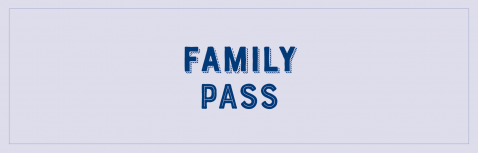 Family Pass (1 adulte + max 4 enfants)