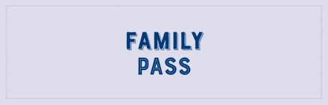 Family Pass (2 adultes + max 3 enfants)
